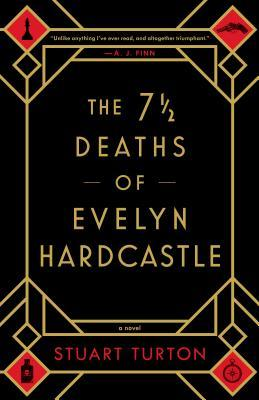 The 7 1/2 Deaths of Evelyn Hardcastle Review